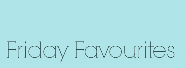 friday-favourites